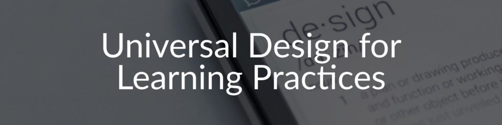 Universal Design for Learning Practices
