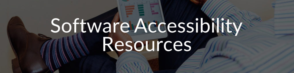 Software Accessibility Resources