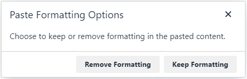 The new paste formatting options dialog box in the new Blackboard Content Editor.